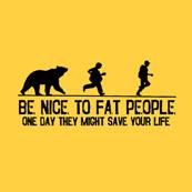 Dámské tričko s potiskem - Be nice to fat people yellow