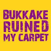 Pánské tričko s potiskem - Bukkake ruined my carpet yellow