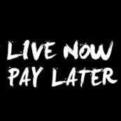 Pánské tričko s potiskem - Live now pay later black