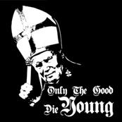 Pánské tričko s potiskem - Only the good die young black