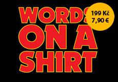 Pánské tričko s potiskem - Words on a shirt black