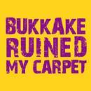... Pánské tričko s potiskem - Bukkake ruined my carpet yellow 7ab3069071